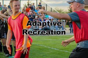 Adaptive Recreation