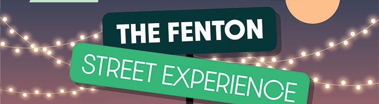 Fenton Street Experience