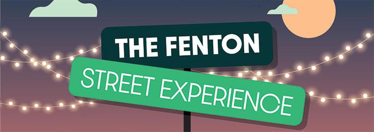 The Fenton Street Experience